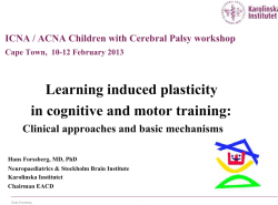 Learning induced plasticity in cognitive and motor training: Clinical approaches and basic mechanisms