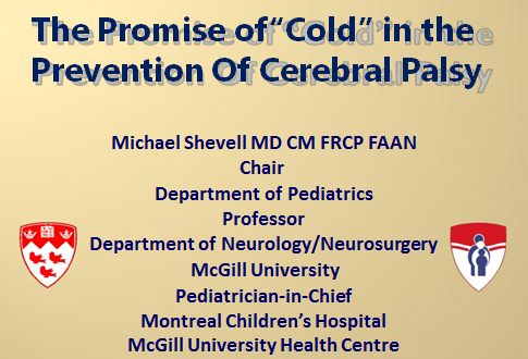 """The Promise of """"Cold"""" in the prevention of Cerebral Palsy"""