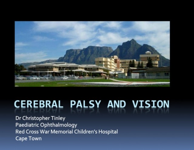Cerebral Palsy and Vision