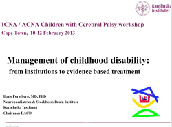 Management of childhood disability: from institutions to evidence based treatment