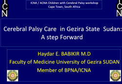 Cerebral Palsy Care in Gezira State Sudan: A step Forward