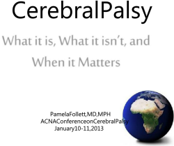 Cerebral Palsy What it is, What it isn't, and When it Matters