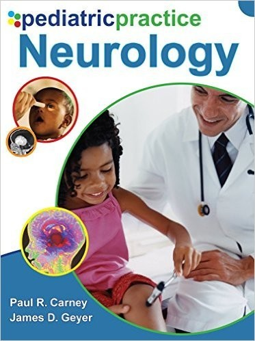 Pediatric Practice Neurology 1st Edition
